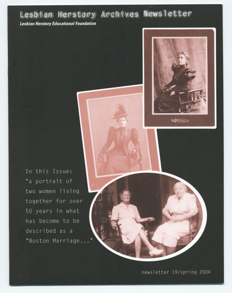 """The front of an LHA newsletter dated spring 2004. Several vintage photographs grace the cover. The caption text reads """"In this Issue: a portrait of two women living together for over 50 years in what has become to be described as a Boston Marriage..."""""""