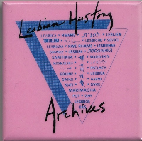 Pink square button of an upside down triangle with pink background and Lesbian Herstory Archives written in black text with lesbian in other languages.